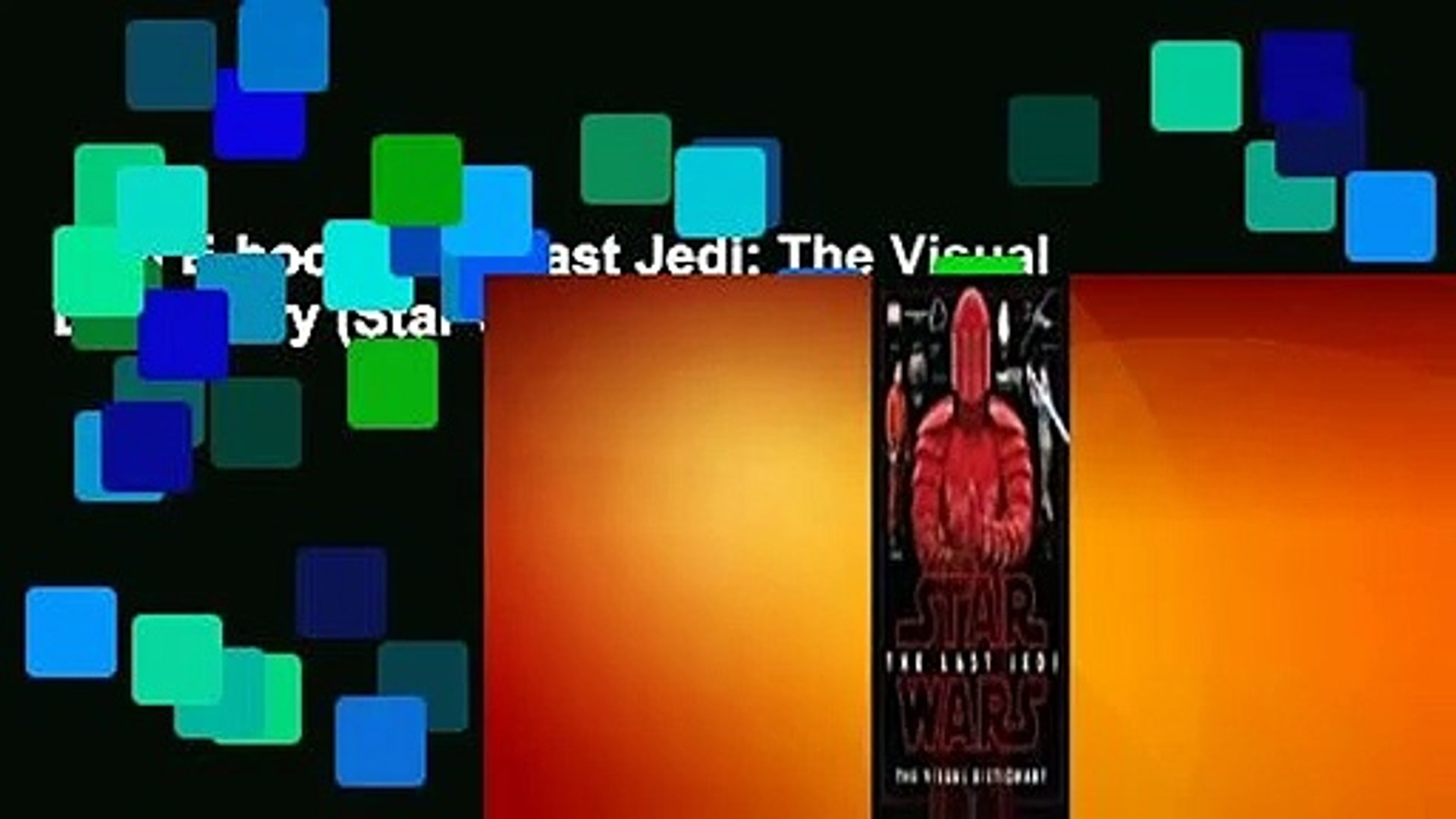 Full E-book  The Last Jedi: The Visual Dictionary (Star Wars)  For Online