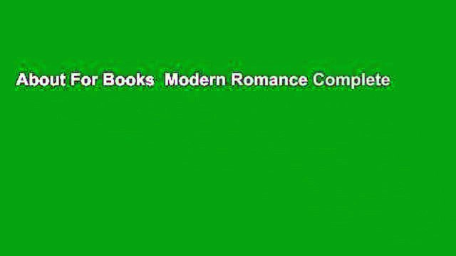 About For Books  Modern Romance Complete