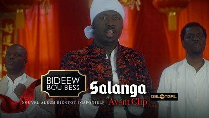 Bideew Bou Bess - Salanga (Avant Clip) - Clip musical