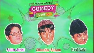 Best Comedy Of Sikandar Sanam,Rauf Lala And Saleem Afridi - Parody Movie Part 3 - Comedy Scene