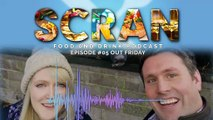 Scran food and drink podcast Episode 05   The Buffalo Farm