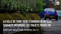 La ville de York veut interdire les trajets en voiture dans son centre-ville d'ici trois ans