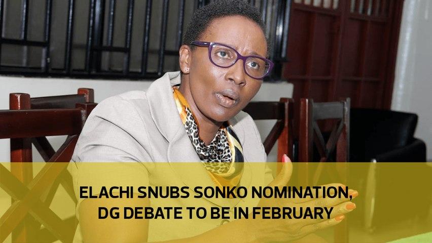 Elachi snubs Sonko nomination, DG debate to be in February