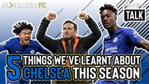 Two-Footed Talk | 5 things we've learnt about Chelsea so far this season