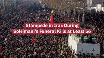 People Killed At Qassem Soleimani's Funeral