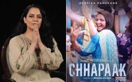 Kangana Ranaut Thanks Deepika Padukone For Chhapaak, 'Brings Back Memories Of Acid Attack On Rangoli
