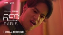 "[HUMAN ERROR] ""RED"" Short Film [BEST FOR YOU - PARIS]"