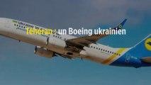 Téhéran : un Boeing ukrainien s'écrase avec au moins 168 passagers