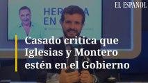 Casado critica que Iglesias y Montero estén en el Gobierno