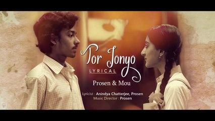 Tor Jonyo Lyrical | Open Tee Bioscope | Prosen | Mou | Anindiya Chatterjee