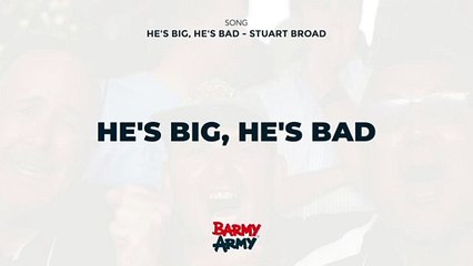 He's Big, He's Bad - Stuart Broad