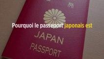 Pourquoi le passeport japonais est le meilleur du monde ?