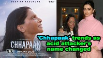 'Chhapaak' trends as acid attacker's name changed
