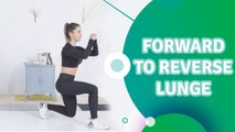 Forward to reverse lunge - Fit People