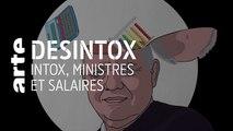 Intox, ministres et salaires | 08/01/2020 | Désintox | ARTE