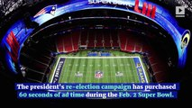 Trump to Spend $10 Million on Super Bowl Ad