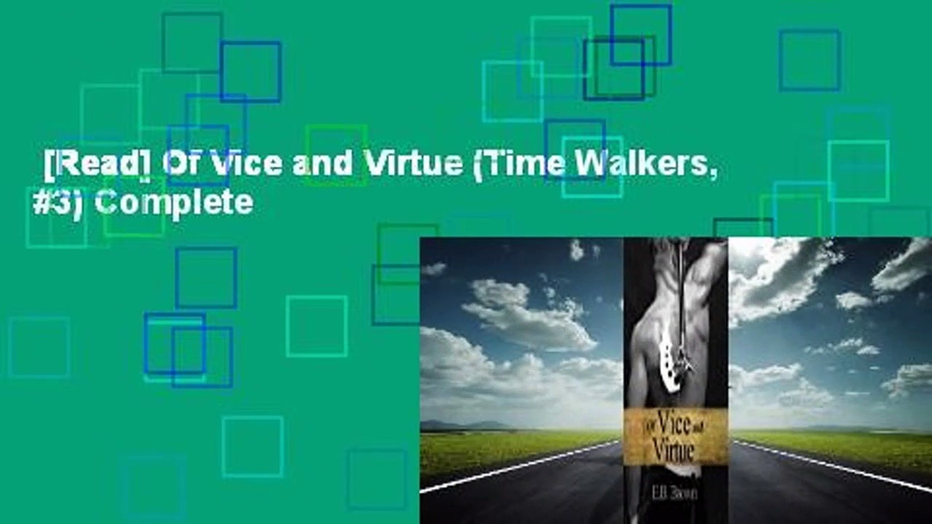 [Read] Of Vice and Virtue (Time Walkers, #3) Complete