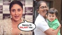 Kareena Kapoor REACTS On Taimur Ali Khan's Nanny SHOCKING SALARY