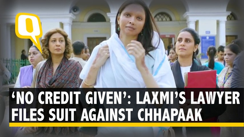Laxmi's Advocate Files Suit Against 'Chhapaak': 'No Credit Given, Extremely Unfortunate'