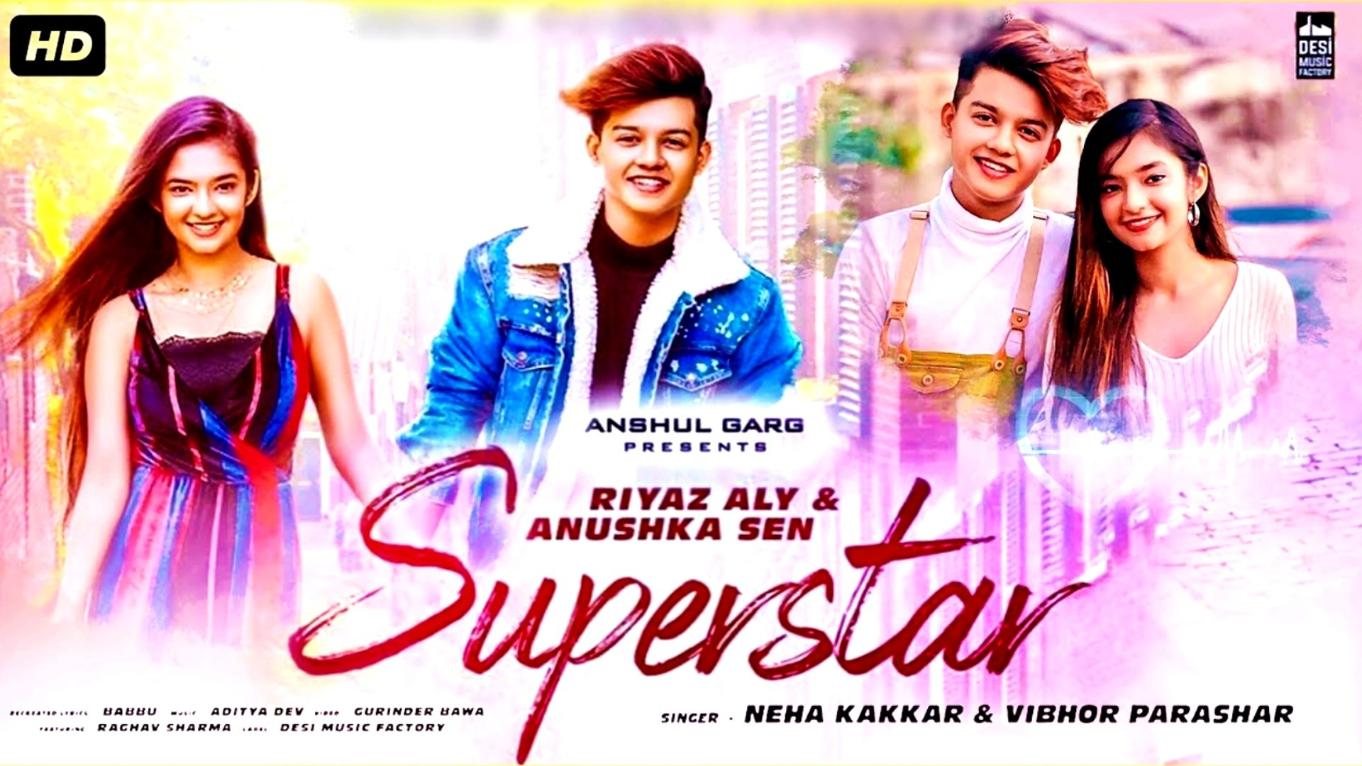Superstar Video Song : Neha Kakkar | Riyaz Aly, Anushka Sen | New Song 2019 | New Song Hindi Dj 2020