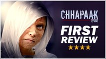 Check Out The Very First Review Of Deepika Padukone's CHHAPAAK