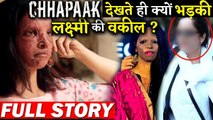 Why Lakshmi Aggarwal Lawyer Files A Petition Against Chhapaak's Makers