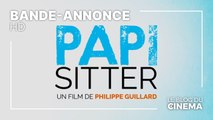 PAPI-SITTER : bande-annonce [HD]