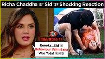 Richa Chaddha REACTS On Siddharth Shukla & Shehnaz Gill Viral Video | Bigg Boss 13