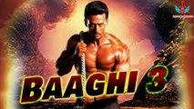 Baaghi 3 Trailer - Tiger Shroff - Shraddha Kapoor - Ritesh Deshmukh - Ahmed Khan - Film Details 2020
