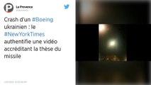 Crash du Boeing ukrainien. Le New York Times diffuse une vidéo qui montrerait un impact de missile