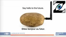 [Zap Télé] La première patate connectée ! (10/01/20)