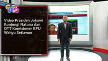 TOP 5, Video Presiden Jokowi Kunjungi Natuna dan OTT Komisioner KPU Wahyu Setiawan