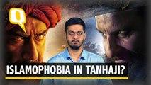 Here's Why Tanhaji Is Bollywood's Latest Islamophobic Period Film
