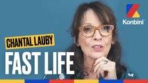Le Fast Life de Chantal Lauby