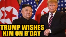US President Donald Trump wishes North Korean leader Kim Jong-un on his birthday|Oneindia