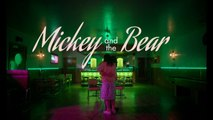Mickey and the bear - Bande-annonce VOST FR