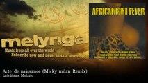 Lutchiana Mobulu - Acte de naissance - Micky milan Remix