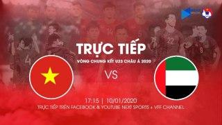 TRỰC TIẾP   U23 VIỆT NAM - U23 UAE   VCK U23 CHÂU Á 2020   VFF Channel