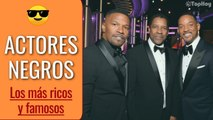 Los 10 ACTORES NEGROS más RICOS y FAMOSOS de HOLLYWOOD