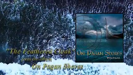 Wychazel - On Pagan Shores - The Feathered Cloak