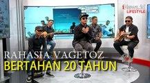 Vagetoz Bocorkan Rahasia Sukses Bertahan di Industri Musik Selama 20 Tahun