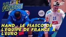 Hand : le fiasco de l'Equipe de France à l'Euro
