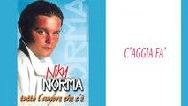 Niky Norma - C'aggia fà