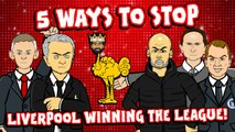 LOLs | 5 ways to stop Liverpool winning the Premier League