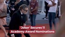 'Joker' Is Taking Over The Oscars