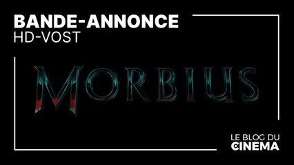 MORBIUS : bande-annonce [HD-VOST]