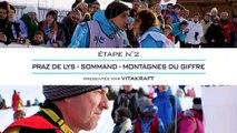 Résumé sportif de l'Etape 2 – Lundi 13 janvier – Praz de Lys Sommand – Montagnes du Giffre
