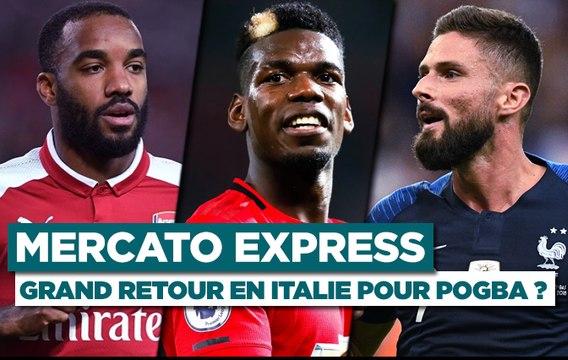 Mercato Express (15/01) : Giroud proche de l'Inter, Pogba à la Juve ?