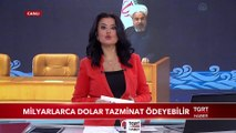 İran Milyarlarca Dolar Tazminat Ödeyebilir