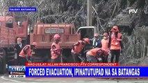 Forced evacuation, ipinatutupad na sa Batangas #TaalAlert #LagingHanda